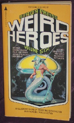 Image for WIERD HEROES VOLUME SIX