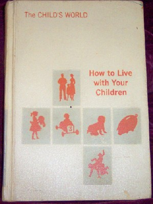 Image for How To Live With Your Children