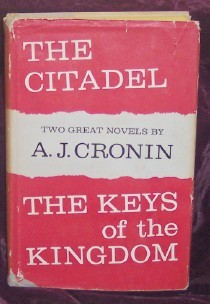 Image for The Citadel and The Keys of the Kingdom [two complete novels]