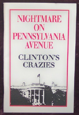 Image for Nightmare on Pennsylvania Avenue Clinton's Crazies
