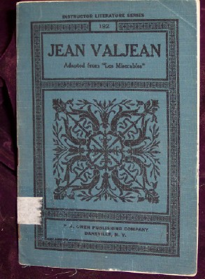 "Image for The Story of Jean Valjean, Adapted from Victor Hugo's ""Les Miserables"""