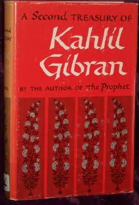 Image for A Second Treasury of Kahlil Gibran