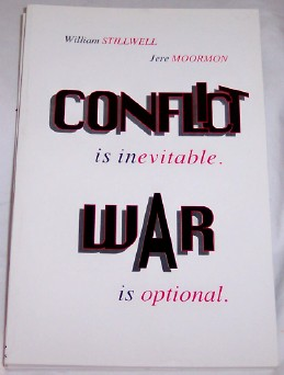 Image for CONFLICT is inevitable. WAR is optional.
