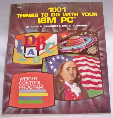 Image for 1001 Things To Do With Your IBM PC