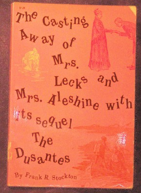 Image for The Casting Away of Mrs Lecks and Mrs. Aleshine with its sequel The Dusantes