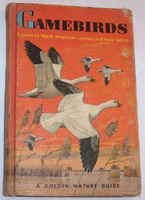 Image for GAMEBIRDS, A Guide to North American species and their Habits