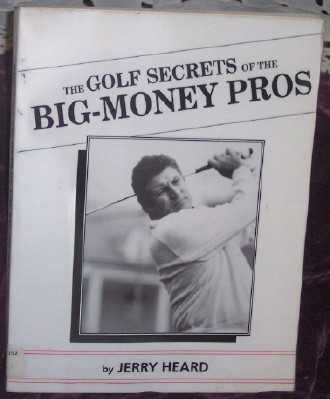 Image for The Golf Secrets of the Big Money Pros