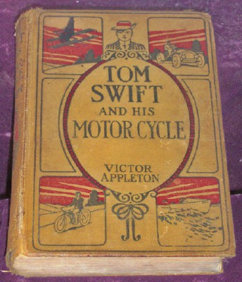 Image for Tom Swift and His Motorcycle or Fun And Adventures On The Road