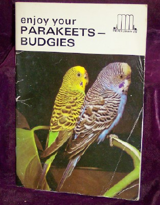 Image for enjoy your PARAKEETS - BUDGIES