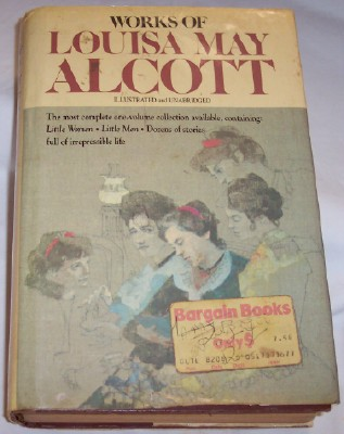 Image for Works of Louisa May Alcott, Edited by Clair Boos, Little Women, Little Men, Short Stories